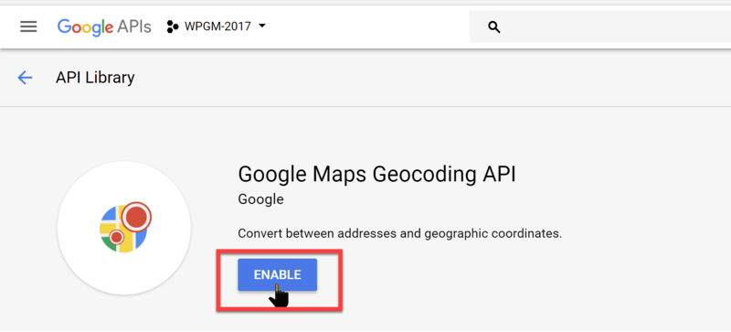 How to Enable the Google Maps Geocoding API in Your API Project | WP
